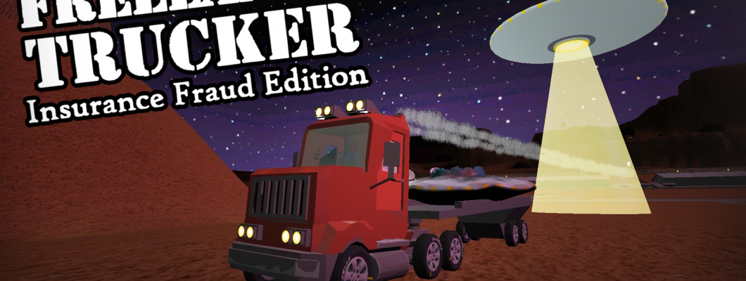 Freelance Trucker: Insurance Fraud Edition - Game Review